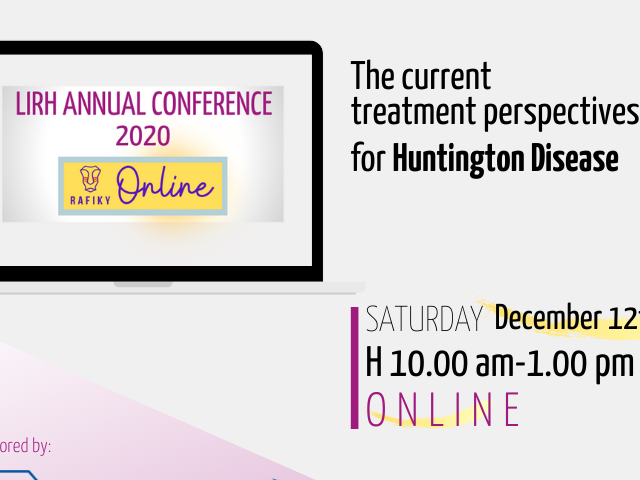 LIRH Annual Conference 2020: The Current treatment Perspectives for Huntington Disease